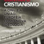 Contra o Cristianimo: ONU e UE
